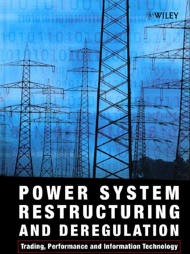 Power System Restructuring and Deregulation Trading, Performance and ...