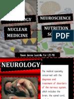 Neuroscience, Neurology, Nuclear Medicine, Nutrition Science