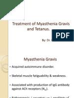 Treatment of Myasthenia Gravis and Tetanus