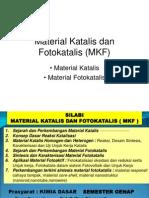 Material Katalis Dan Fotokatalis (MKF) 1