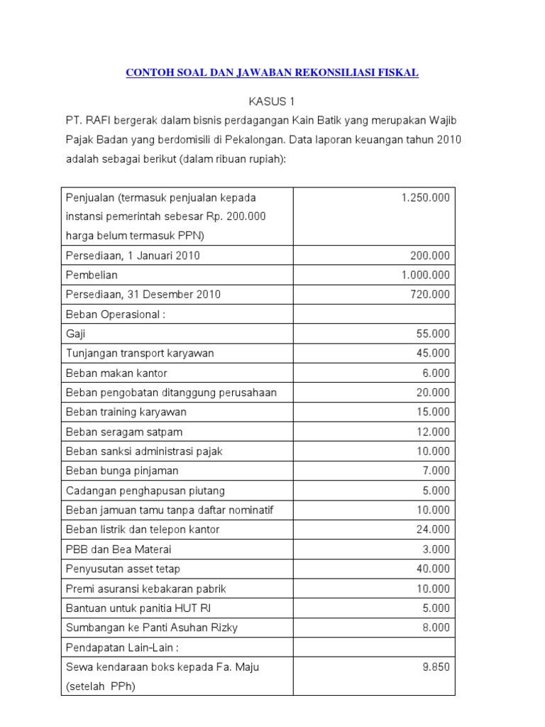 Contoh Soal Dan Jawaban Rekonsiliasi Fiskal Kasus 1 Pt