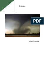 Overview Tornado seizoen 2008