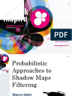 Probabilistic Approaches to Shadow Maps Filtering (Marco Salvi - GDC 2008)