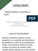 Unidad 5 Feudalismo Héctor Fernando Grajales González