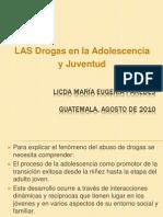 LAS Drogas en La Adolescencia y Juventud