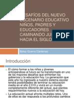 DESAFÍOS DEL NUEVO ESCENARIO EDUCATIVO