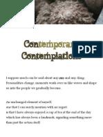 Contemporary Contemplations