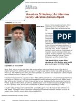 The Evolution of American Orthodoxy_ an Interview With Yeshiva University Librarian Zalman Alpert _ JewishPress
