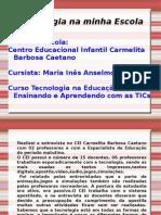 ativ_1-4_tecnologianaescola_mariaines