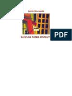 LEJOS DE AQUEL INSTANTE.JOSÉ JAVIER ABASOLO