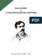 Doctrine Du Nationalisme-Paul Bourget Ou Le Traditionalisme Par Positivisme