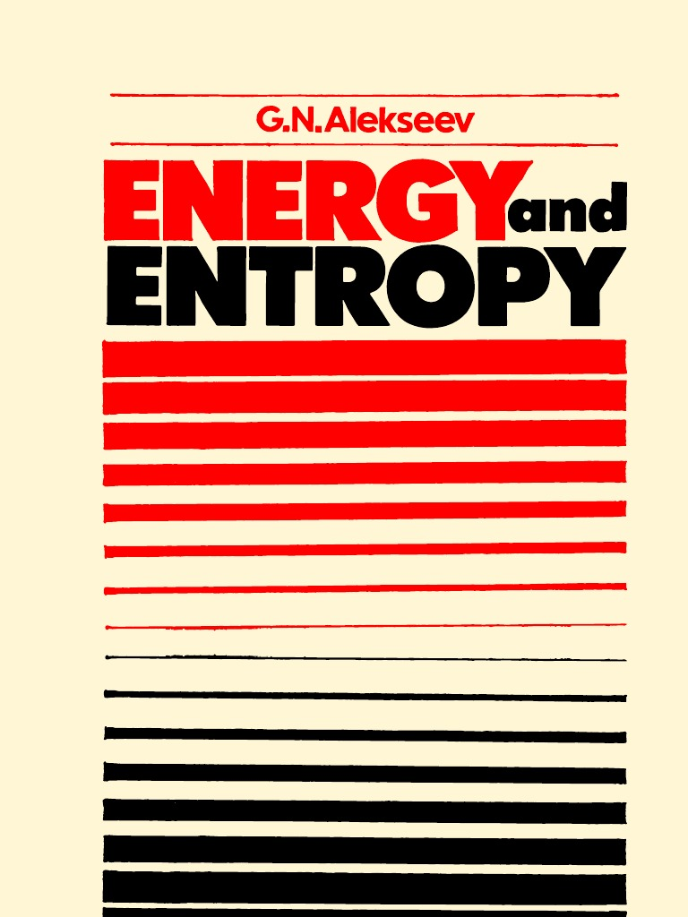 Energy and Entropy (Alekseev, G  N ) (1986) (208p) | Dissipation | Heat