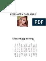 2. Kesehatan Gigi Anak
