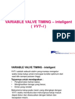 System VVT-i (VARIABLE VALVE TIMING – inteligent)