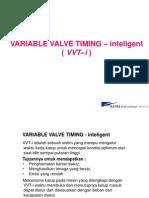 System VVT-i (VARIABLE VALVE TIMING – inteligent)