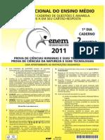 Enem 2011 - Provas e Gabaritos (Rosa, Branca, Amarela e Azul)