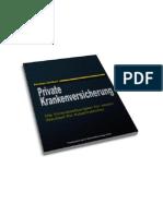 Private Krankenversicherung - Die Voraussetzungen für einen Wechsel in die private Krankenversicherung für Arbeitnehmer