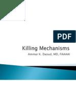 (20) Killing Mechanisms