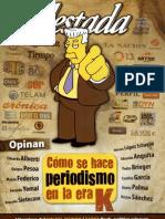 Cómo se hace periodismo en la era K - Revista Sudestada