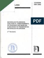 COVENIN 3061-02 (MATERIALES PELIGROSOS.GUIA PARA EL ADIESTRAMIENTO DE PERSONAS QUE MANEJAN, ALMACENAN Y/O TRANSPORTAN MATERIALES PELIGROSOS)