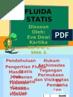 Fluida Statis. Eva Dewi Kartika Xii Ipa 1