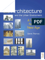 Architecture and the Urban Environment - A Vision for the New Age