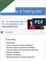 Genetics of Hearing Loss Dr Nayyar