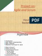 Agile and Scrum.