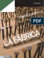Legendre Pierre La Fabrica Del Hombre Occidental