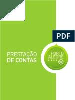 Prestacao de Contas Ano 1 | PortoAlegre.cc