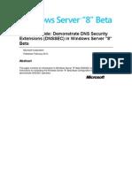 Windows Server 8 Beta Test Lab Guide Demonstrate DNSSEC