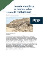 Lima Milenaria Cientificos Buscan Salvar Muro