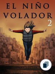 El Niño Volador 2 (Libro Ilustrado)