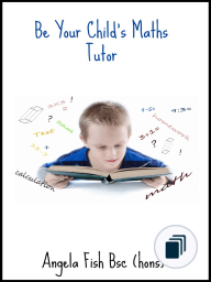 Be Your Child's Maths Tutor