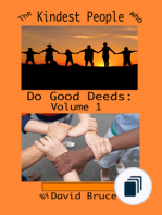 The Kindest People Who Do Good Deeds