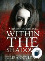 The Shadow World Series