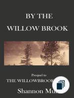 Willowbrook Saga