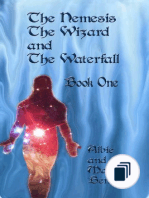 The Nemesis, The Wizard and the waterfall