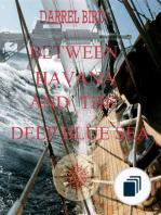 Between Havana and The Deep Blue Sea