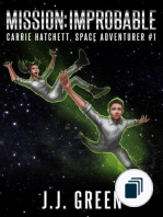 Carrie Hatchett, Space Adventurer