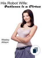 His Robot Patience