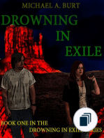 The Drowning In Exile Series