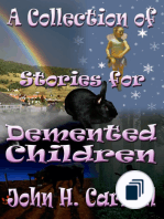 Collection of Stories for Demented Children