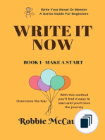 Write Your Novel or Memoir. A Series Guide For Beginners