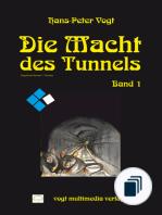 Die Macht des Tunnels