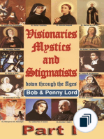 Visionaries Mystics and Stigmatists