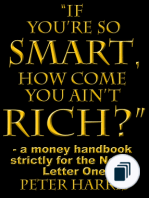 """If You're So Smart, How Come You Ain't Rich?"""