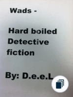 Wads - Hard Boiled - Detective Fiction