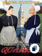 A Lancaster County Amish Quarrel Series