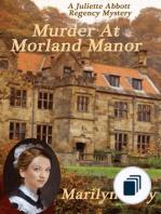 A Juliette Abbott Regency Mystery